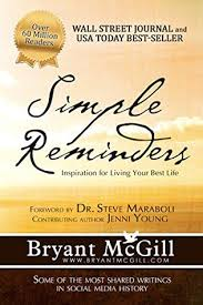 inspiration for simple reminders inspiration for living your best life by bryant