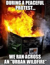 Fire Meme - dumpster fire meme generator imgflip