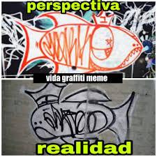 Graffiti Meme - v toy s everywhere vida graffiti meme facebook