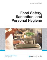 food safety sanitation and personal hygiene open textbook