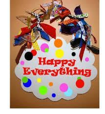 happy everything sign 19 best happy everything images on wreaths