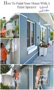 how to paint your home with a paint sprayer h20bungalow
