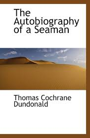 the autobiography of a seaman amazon co uk thomas cochrane