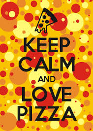 How To Make Your Own Keep Calm Meme - keep calm and love pizza pinteres