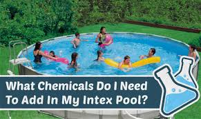 chemicals do i need to add in my intex pool