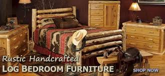 Cabin Bedroom Furniture Manufacturer Of Rustic Log Furniture Handcrafted Rustic Bathroom