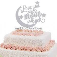 moon cake topper wedding cake topper you to the moon and back cake topper ebay