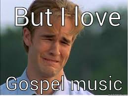 Gospel Memes - 1990s problems memes quickmeme