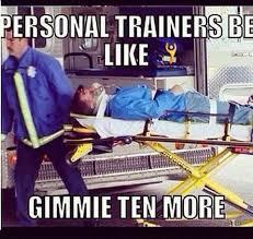 Personal Trainer Meme - personal trainer paraple what