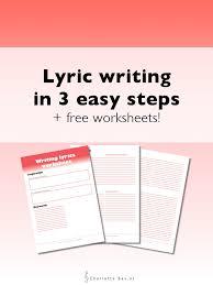 lyric writing in 3 easy steps charlottebax nl