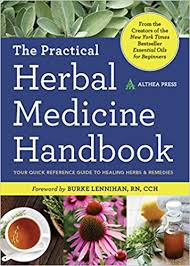 practical herbal medicine handbook your quick reference guide to