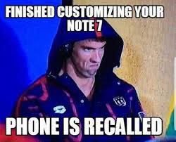 Galaxy Phone Meme - galaxy note 7 memes android forums at androidcentral com