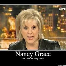 Nancy Grace Meme - petition 盞 take nancy grace off the air now 盞 change org