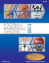 markwort 2013 football basketball athletic catalog by markwort