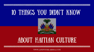 10 things you didn u0027t know about haitian culture life with