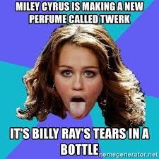 Miley Cyrus Twerk Meme - miley cyrus is making a new perfume called twerk it s billy ray s