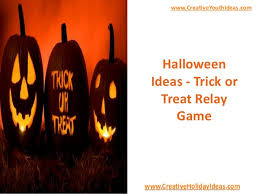Thanksgiving Relay Ideas Trick Or Treat Relay