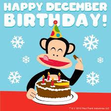 December Birthday Meme - happy december birthday paul frank pinterest december