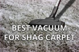 how to vacuum shag rug best vacuum for shag carpet soft plush rugs reviews tips