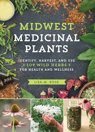 native hawaiian medicinal plants midwest medicinal plants identify harvest and use 109 wild