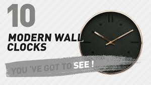 modern wall clocks modern wall clocks new u0026 popular 2017 youtube