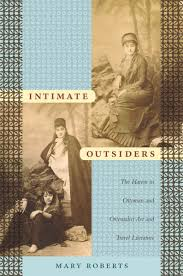 Ottoman Literature Intimate Outsiders The Harem In Ottoman And Orientalist And