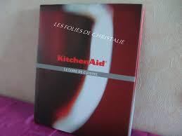 beau livre de cuisine beau livre de cuisine kitchenaid 0 kitchenaid le livre photo de