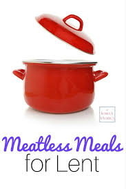 soup kitchen meal ideas 72 best lent foods images on dinner recipes lent and