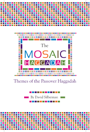 modern passover haggadah mosaic haggadah rethinks the passover seder through a thematic