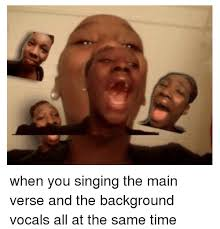 Singing Meme - 22 ultimate memes that will make you want to sing your heart out