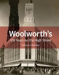 woolworth u0027s 100 years on the high street morrison