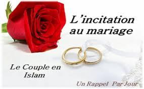 mariage islam le en islam l incitation au mariage un rappel par jour