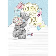 cousin birthday card me to you cousin just for you birthday card tatty teddy