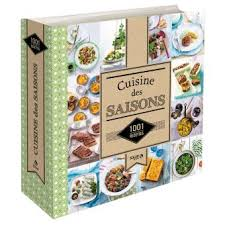 cuisine saison la cuisine des saisons 1001 recettes 1001 recettes cartonné