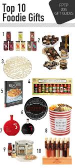 foodie gifts top 10 foodie gifts julie