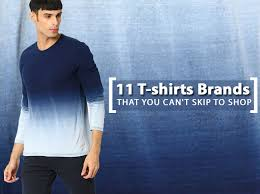 best t shirt shop top 11 t shirts brands for to buy in india looksgud in