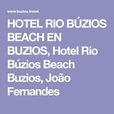 best 25 joao fernandes buzios ideas on pinterest buzios praias