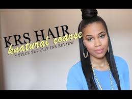 knappy clip in hair extensions krs hair group knatural coarse 7 pc clip in set review styling