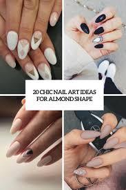 20 chic nail art ideas for almond shape styleoholic