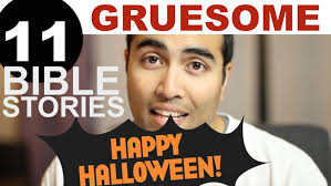 happy halloween meme 11 gruesome bible stories happy halloween youtube