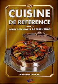 la cuisine de reference la cuisine de référence 2 fiches techniques de fabrication by