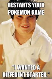 Pokemon Kid Meme - best of the annoying childhood friend meme smosh