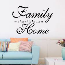 Home Letters Decoration by Family Makes This House A Home Letters Wall Decals For Bedroom