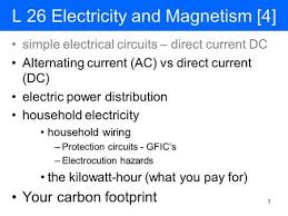 l 27 electricity and magnetism 4 ppt download
