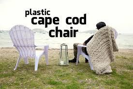 Cape Cod Chairs Plastic Cape Cod Chair Youtube