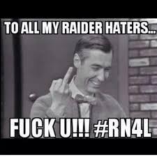 Raider Hater Memes - elegant to all my raider haters r id r n ti0n b b â pinterest