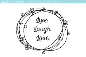 live laugh love svg cutting file by tnt scribbles