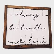 god bless our home wall decor always stay humble and kind sign reclaimed wood sign tim mcgraw