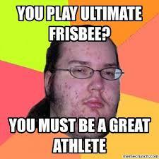 Ultimate Frisbee Memes - play ultimate frisbee