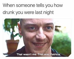 Drunk Memes - dopl3r com memes when someone tells you how drunk you were